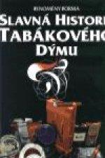 Slavná historie tabákového dýmu