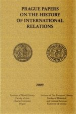 Prague papers on history of international relations 2009