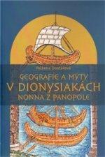 GEOGRAFIE A MÝTY V DIONYSIAKÁCH-NONNA Z PANOPOLE