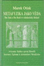 Metafyzika jako věda: Avicenna a Averroes