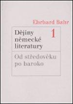DĚJINY NĚMECKÉ LITERATURY 1 OD STŘEDOVĚKU PO BAROKO