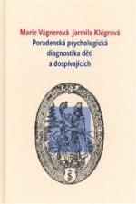 Poradenská psychologická diagnostika dětí a dospívajících
