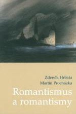 Romantismus a romantismy