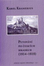 Putování po českých hradech (1814–1818)