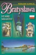 Bratysława - Stare miasto - Poznajemy Słowacię