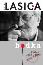 Bodka - Fejtóny 2003 - 2006