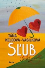 Táňa Keleová-Vasilková - Sľub
