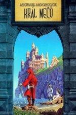Král mečů Mistrovská díla fantasy