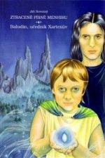 Ztracené písně menhiru: Baludin, učedník Xartexův