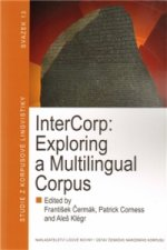 InterCorp: Exploring a Multilingual Corpus
