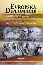 Evropská diplomacie v historických souvislostech od počátků do vypuknutí první světové války - 2. vydání