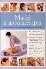 Masáž a aromaterapia - veľká kniha