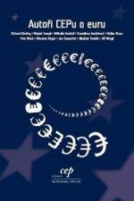 Autoři CEPu o euru