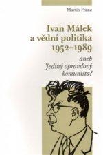 Ivan Málek a vědní politika 1952-1989