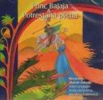 Princ Bajaja,Potrestaná pýcha