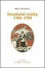 REVOLUČNÍ SVÁTKY 1789-1799