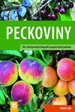 Peckoviny - Přes 160 barevných fotografií a popisů odrůd peckovin