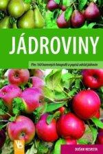 Jádroviny - Přes 160 barevných fotografií a popisů odrůd jádrovin