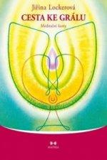 Cesta ke grálu Meditační karty
