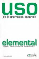 Uso de la gramática espaňola elemental