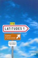 Latitudes 1 Pracovní sešit