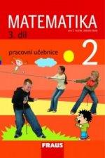Matematika 2/3. díl Pracovní učebnice