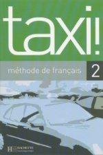 TAXI! 2 LIVRE DE L'ELEVE