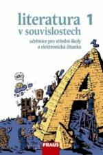 Literatura v souvislostech pro SŠ 1 /UČ + Čítanka CD-ROM/