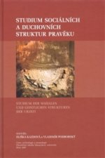 Studium sociálních a duchovních struktur v pravěku