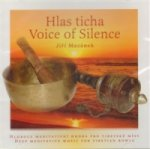Hlas ticha / Voice of Silence