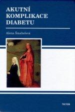 Akutní komplikace diabetu