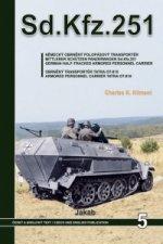 Sd.Kfz.251 - Německý obrněný polopásový transportér a obrněný transportér Tatra OT-810