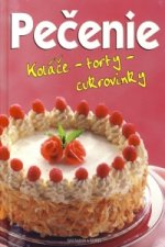 Pečenie - Koláče, torty cukrovinky