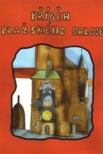 Příběh pražského orloje