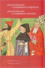 (In)tolerance v evropských  dějinách /  (In)Tolerance in European  History