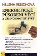Energetické působení předmětů a jemnohmotný svět