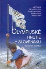 Olympijské hnutie na Slovensku: Do Atén po Atlantu