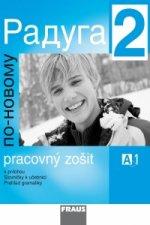 Raduga po-novomu 2 CD slovenská verze /1 ks/