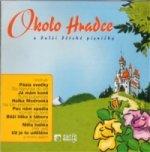 CD-Okolo Hradce a další dětské písničky