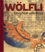 Adolf Wölfli Stvořitel univerza