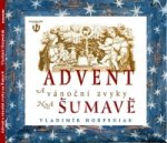 Advent a vánoční zvyky na Šumavě