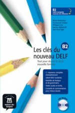 Les clés du Nouveau DELF B2 – L. de léleve + CD