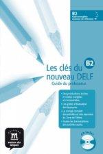 Les clés du Nouveau DELF B2 – Guide péd. + CD