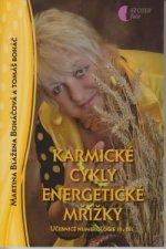Karmické cykly, energetické mřížky