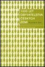 1000 let obyvatelstva českých zemí