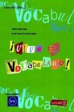 !Viva el Vocabulario! - intermedio (B1-B2)