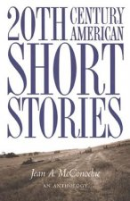 20th Century American Short Stories, An Anthology