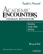Academic Encounters: Human Behavior Teacher's Manual