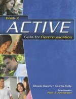 ACTIVE Skills for Communication 2: Student Text
