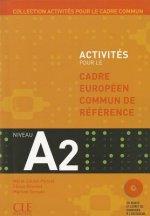 ACTIVITES POUR LE CADRE EUROPEEN COMUN DE REFERENCE A2: Accompagne du livret de Corriges